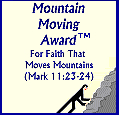 Mountain Moving Award : For a Christian page that uplifts the name of JESUS And spreads the Gospel of JESUS.