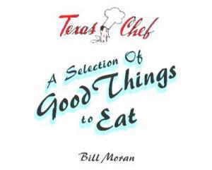 Texas Chef Good Things To Eat Image